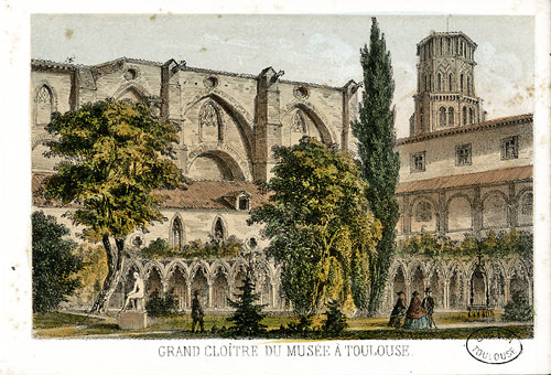 A postcard of the former Augustinian monastery at Toulouse